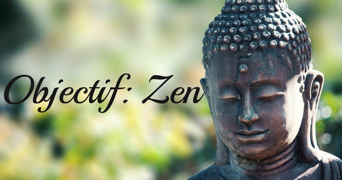 être zen
