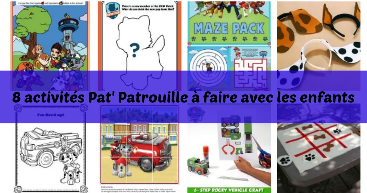 Favori 8 activités Pat' Patrouille à faire avec les enfants - Marginale  FJ05