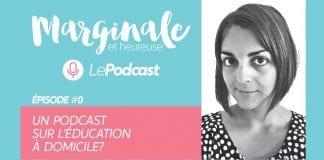 podcast sur l'éducation à domicile
